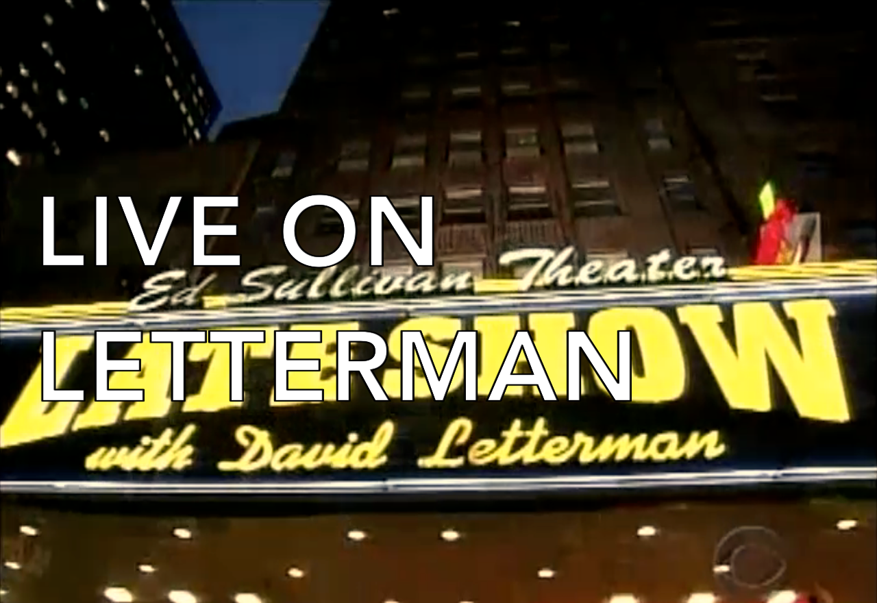 <strong>LIVE ON LETTERMAN</strong>